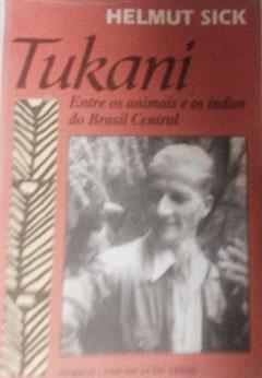 Tukani - de Helmut Sick - ornitólogo. Livro editado em alemão c6b59bddbbf12